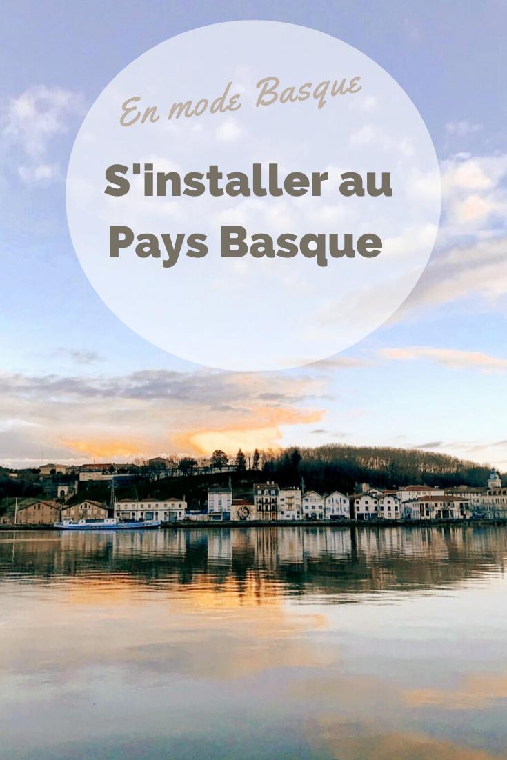 Mes conseils pour s'installer au Pays Basque